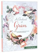 A Garland of Grace (Adult Coloring Books Series) Paperback