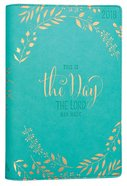 2018 Women's 18-Month Planner: This is the Day.... (Turquoise/gold Lettering)