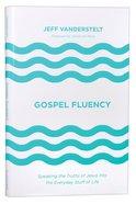 Gospel Fluency Hardback
