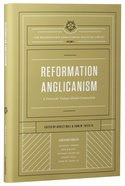 Reformation Anglicanism (#01 in The Reformation Anglicanism Essential Library Series) Hardback
