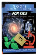 God's Crime Scene For Kids Paperback
