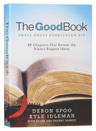 The Good Book (Small Group Curriculum Kit) Pack