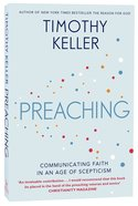 Preaching: Communicating Faith in a Sceptical Age Paperback