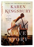 Love Story (Baxter Family Series) Hardback