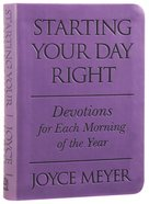 Starting Your Day Right: Devotions For Each Morning of the Year (Purple) Imitation Leather