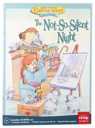 The Not-So-Silent-Night:   An Instant Christmas Pageant