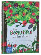 The Beautiful Garden of Eden (The Faith That God Built Series)