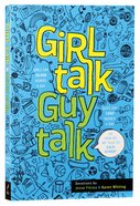 Girl Talk Guy Talk: Devotions For Teens Paperback