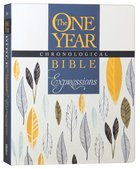 NLT One Year Chronological Bible Expressions Leaves (Black Letter Edition) Paperback
