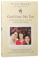 God Gave Me You Paperback