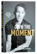 Own the Moment Paperback