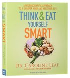 Think and Eat Yourself Smart (Unabridged, 7 Cds) CD