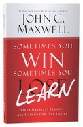 Sometimes You Win--Sometimes You Learn Paperback