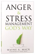 Anger and Stress Management Gods Way