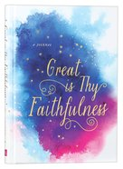 Signature Journal: Great is Thy Faithfulness Hardback