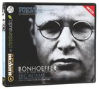 Bonhoeffer (Unabridged, 4 Mp3 Discs) CD