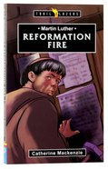 Martin Luther - Reformation Fire (Trail Blazers Series) Mass Market