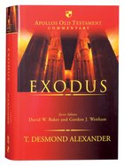 Exodus (Apollos Old Testament Commentary Series)