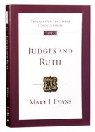 Judges and Ruth (Tyndale Old Testament Commentary (2020 Edition) Series) Paperback