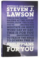 Philippians For You: Shine With Joy as You Live By Faith (God's Word For You Series) Paperback