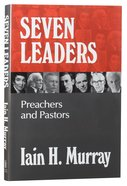 Seven Leaders: Pastors and Teachers