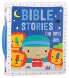 Bible Stories For Boys (Padded Board Book With Handle) Board Book