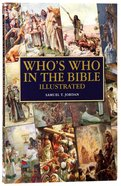 Compact Who's Who in the Bible Illustrated