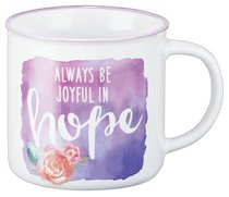 Ceramic Watercolor Mug: Always Be Joyful in Hope, Purple With Flower (White/purple)