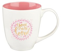 Ceramic Mug: You Are Loved, Pink/White