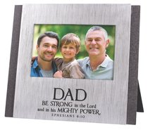 Cast Stone Photo Frame: Dad Be Strong in the Lord, (Eph 6:10)
