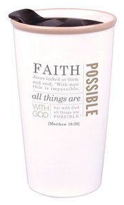 Ceramic Tumbler Mug: Faith, Cream (Matthew 19:26)