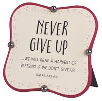 Ceramic Plaque: Never Give Up, Red/Cream Little Blessings (Gal 6:9)