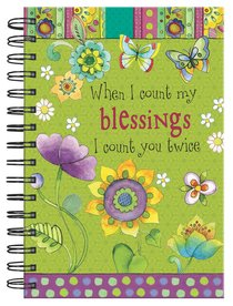 Spiral Journal: When I Count My Blessings, I Count You Twice