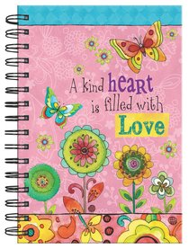 Spiral Journal: A Kind Heart is Filled With Love