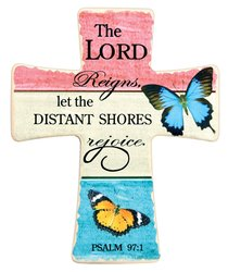 Ceramic Cross Wall Plaque: The Lord Reigns.... Blue/Orange Butterflies (Psalms 97:1)