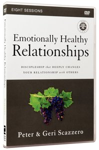 Emotionally Healthy Relationships Course: Discipleship That Deeply Changes Your Relationship With Others (Dvd Study)