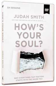 Hows Your Soul? (A Dvd Study)