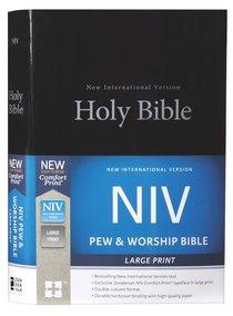 NIV Pew and Worship Bible Large Print Black (Black Letter Edition)