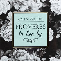 2018 Small Calendar: Proverbs to Live By (White Flowers)