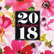 2018 Large Calendar: All Things Lovely (Pink Flowers)