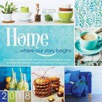 2018 Large Calendar: Home -- Where Our Story Begins