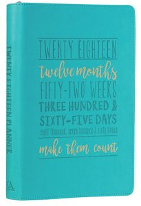 2018 Large Womens 18-Month Planner: Make Them Count (Green)