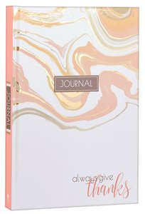 Marble Journal: Always Give Thanks, Hardcover