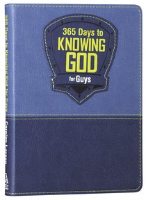 365 Days to Knowing God For Guys (Blue)