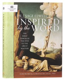 Inspired By the Word: The Bible Through the Eyes of the Great Masters