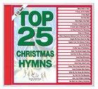 Top 25 Christmas Hymns (2 Cd)