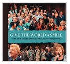 Give the World a Smile (Gaither Gospel Series) CD