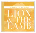 Sounds of Worship: Lion and the Lamb (Double Cd) CD
