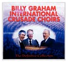 Billy Graham International Crusade Choirs (3 Cds)