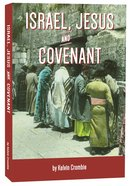 Israel, Jesus and Covenant Paperback